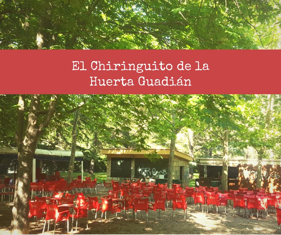 El chiringuito de la Huerta Guadián